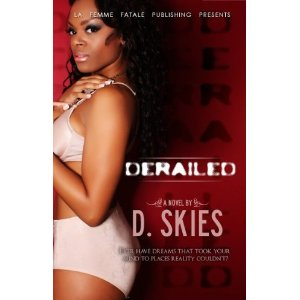 DERAILED BY AUTHOR D SKIES